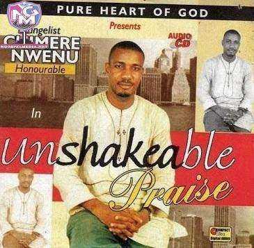 Evang. Chimere Nwenu - Unshakeable Praise