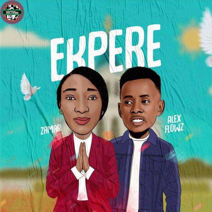 Ekpere - Zamar Ft. Alex Flowz (Igbo Audio Free Music Download)