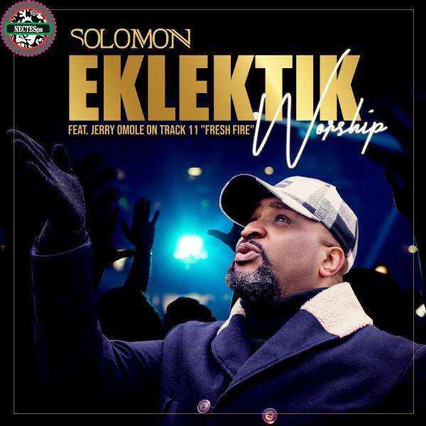 [Album] Eklektik Worship - Solomon