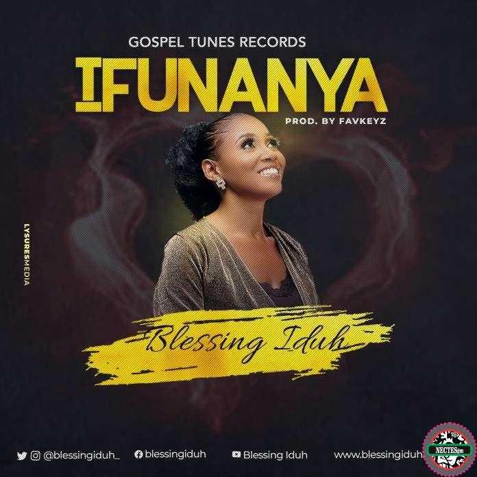 Ifunanya - Blessing Iduh {Lyrics}