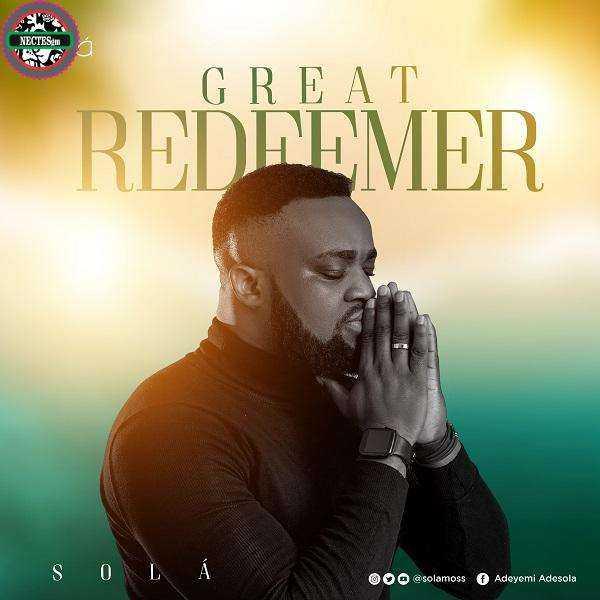 {Audio Music} Great Redeemer - Sola