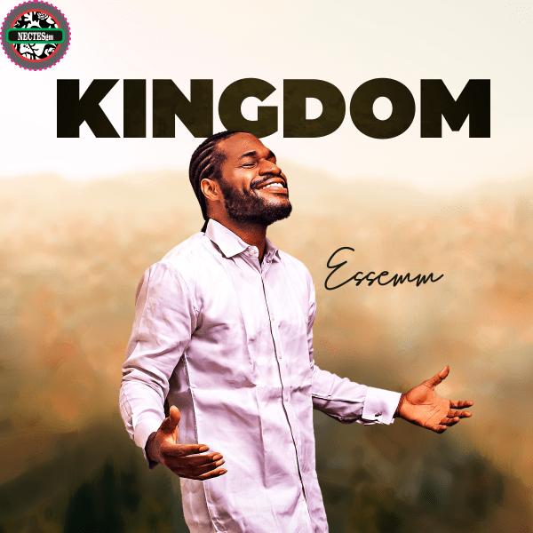 Kingdom - Essemm {Lyrics}