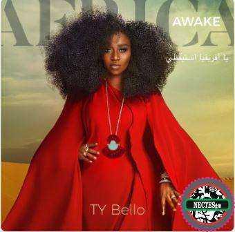 {Lyrics} Africa Awake - Ty Bello feat. Nathaniel Bassey