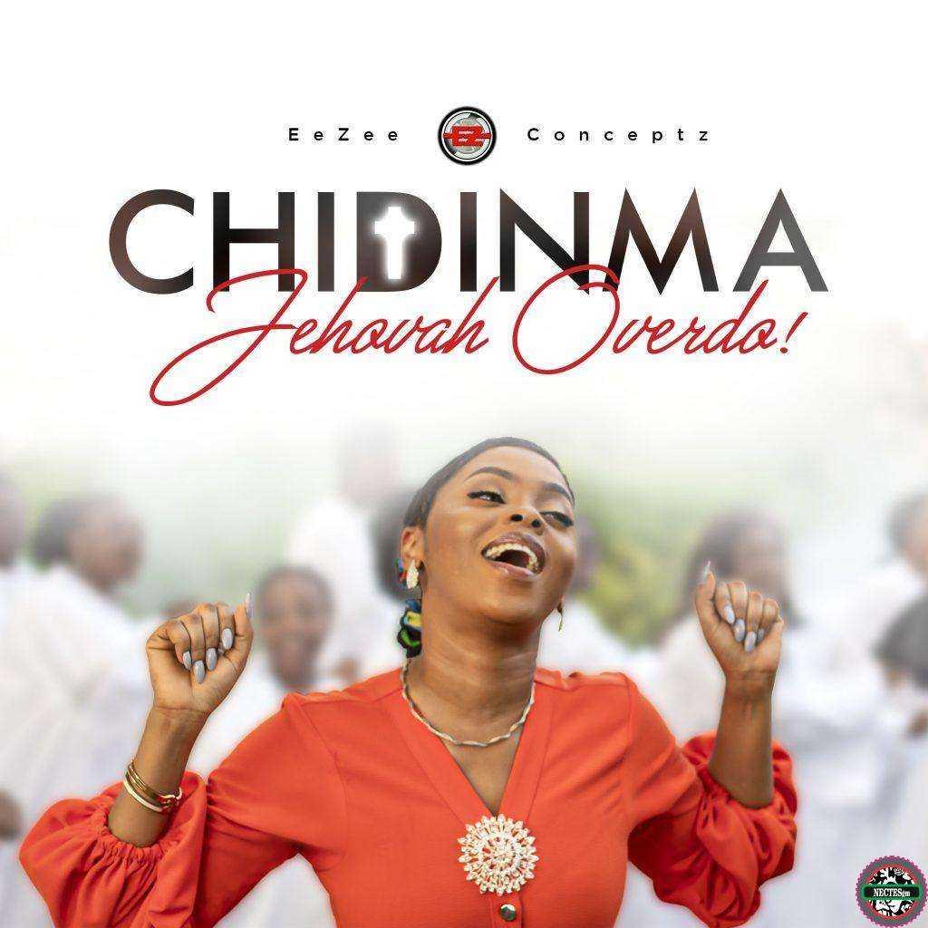 {Lyrics} Jehovah Overdo - Chidinma