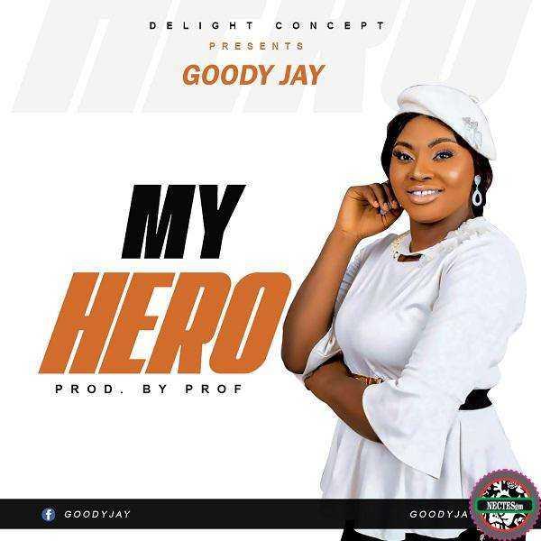 Hot Song My Hero - Goody Jay