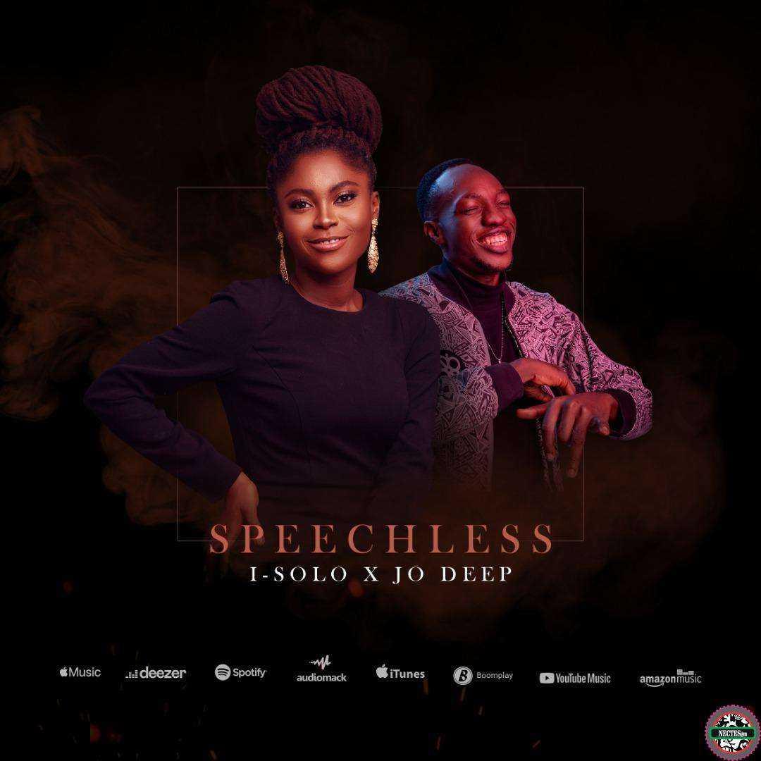 Speechless - I-solo ft. Jo Deep Lyrics